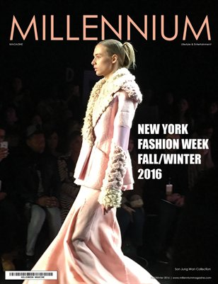 MILLENNIUM MAGAZINE | NEW YORK FASHION WEEK | F/W 2016