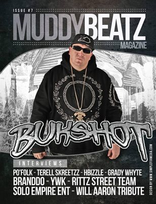 Muddy Beatz Magazine Issue #7 Bukshot