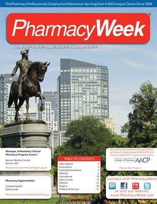 Pharmacy Week, Volume XXV - Issue 31 - August 28, 2016 - September 10, 2016