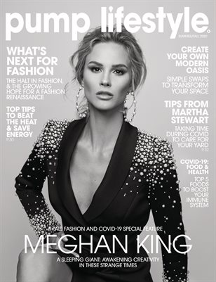 Pump Magazine | Fashion & Beauty Special Edition Featuring Meghan King | Summer/Fall 2020