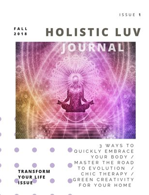 Holistic Luv Journal, Issue #1