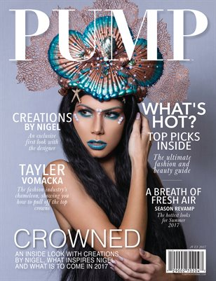 PUMP Magazine - The Editorial Edition - Summer's Revamp