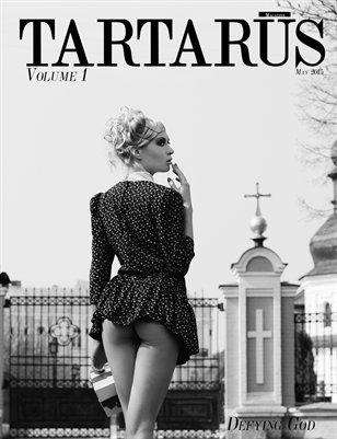 Tartarus Magazine Volume 1: Defying God