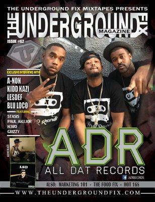 The Underground Fix Magazine Issue #62