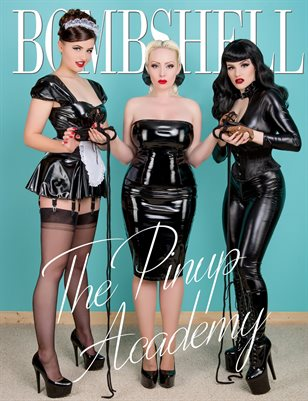 BOMBSHELL Magazine April 2018 Pinup Academy Cover