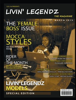 Livin' Legendz - The Magazine | March 2014 | The Female Boss Issue