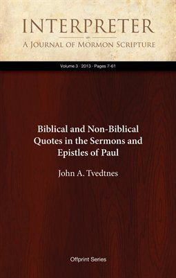 Biblical and Non-Biblical Quotes in the Sermons and Epistles of Paul