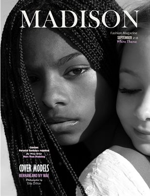 MADISON Fashion Magazine - September # 18 WHITE Theme