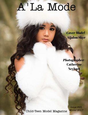 A'La Mode Child-Teen Model Magazine Issue #23, Winter 2017