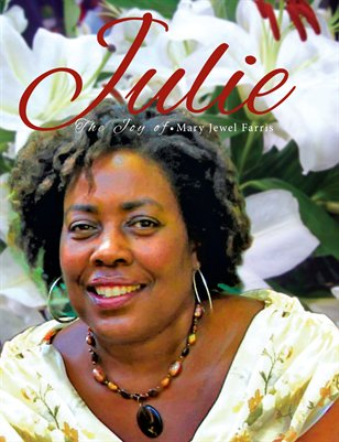 Jewel Farris-life of Julie