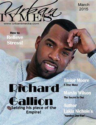 March 2015 Issue featuring Richard Gallion