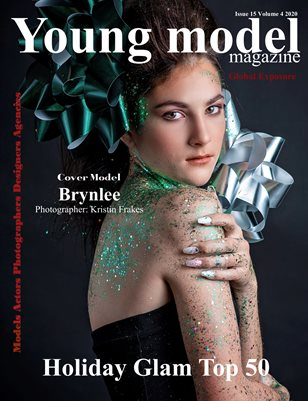 Young Model Magazine Issue Issue 15 Volume 4 2020 Holiday Glam Top 50