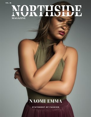 Northside Magazine Vol. 36 ft. Naomi Emma