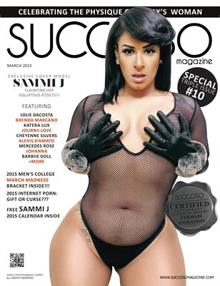 Succoso Magazine Triple Issue #10 ft Cover Model Sammi J