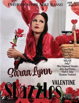 Shazzles Valentine ISsue #87 VOL 1. Cover Model Saraa Lynn