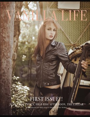 Vanilla Life Magazine, Issue #1. April 2018.
