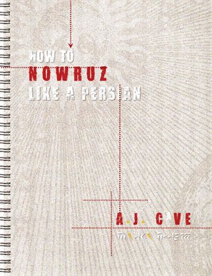 Persian.ology: How to Nowruz like a Persian