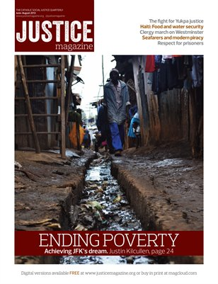 Justice Magazine: The Catholic Social Justice Quarterly - Summer 2013