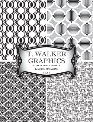 T. Walker Graphics Black and White Graphic Magazine