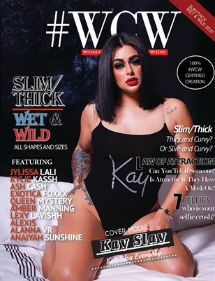 "WCW MAGAZINE ""SLIM/THICK WET & WILD"" ISSUE VOL 1 KAY SLAY"
