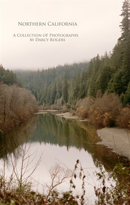 Northern California: A Collection of Photographs by Darcy Rogers