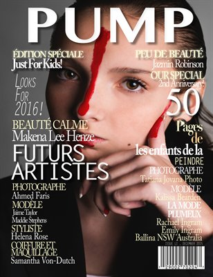 PUMP Magazine - Just For Kids - Issue 51