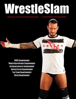 WrestleSlam 2012 Champions Guide