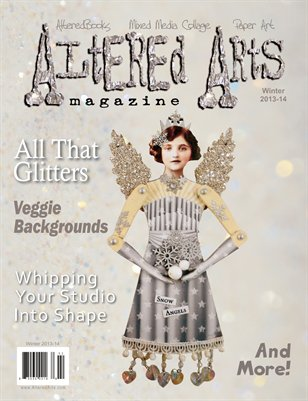 Altered Arts magazine - winter 2013-14 issue (vol. 10 issue 4)