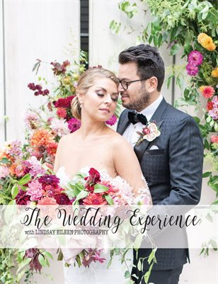 The Wedding Experience with Lindsay Eileen Photography