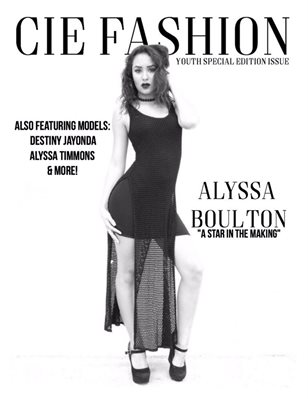 "CIE Fashion Magazine ""Youth Edition Series"" Vol.1 Feat. Alyssa Boulton"