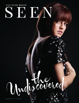 SEEN Magazine Issue Two