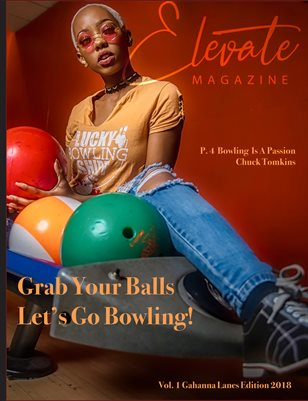 Elevate Magazine Issue 1,  Vol 1 - Gahanna Lanes Edition 2018
