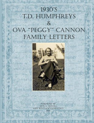 "T.D. & Ova ""Peggy"" Cannon- Humphreys Family Letters"