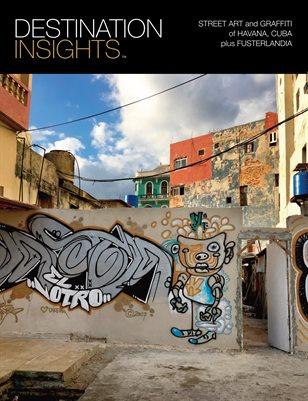 Street Art and Graffiti of Havana, Cuba