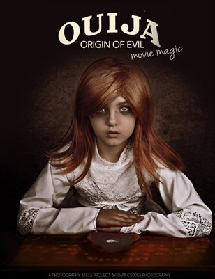 MOVIE MAGIC: Ouija Origin of Evil by Dani Geddes Photography