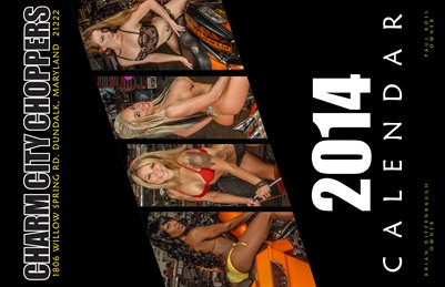 2014 Charm City Choppers Calendar