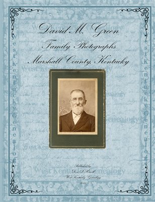 David M. Green Family Photographs, Marshall County, Kentucky