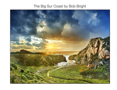 Big Sur Coast by Bob Bright