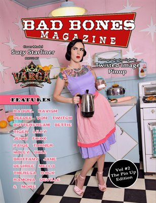 Bad Bones Magazine #2 Pin up Edition