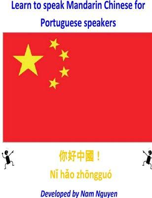 Learn to Speak Mandarin Chinese for Portuguese Speakers