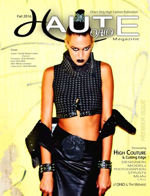 Haute Ohio Magazine - Fall2016/Premier Issue