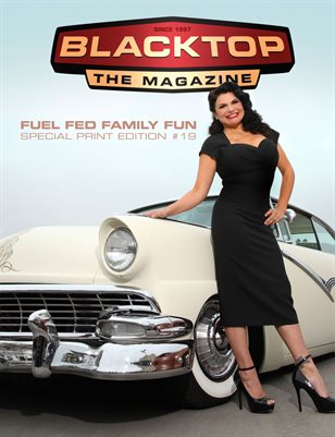 Blacktop Magazine SPE19 - Fuel Fed Family Fun