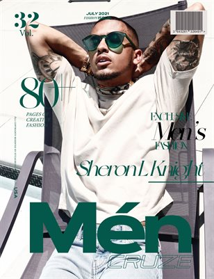 JULY 2021 Issue (Vol: 32) | MEN CRUZE Magazine