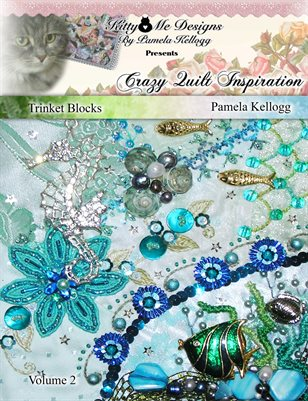 Crazy Quilt Inspiration Volume 2