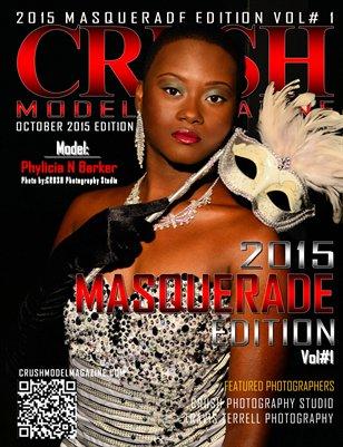 CRUSH MODEL MAGAZINE 2015 MASQUERADE EDITION VOL #1