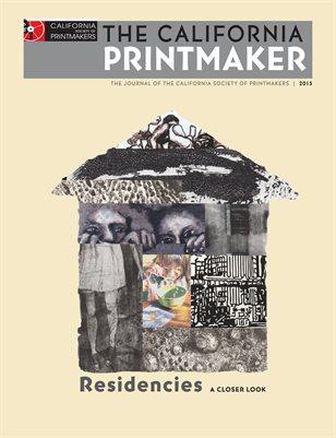 The California Printmaker: Residencies, 2015