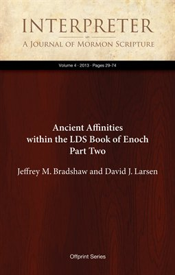 Ancient Affinities within the LDS Book of Enoch Part Two
