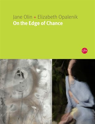 Jane Olin + Elizabeth Opalenik: On the Edge of Chance