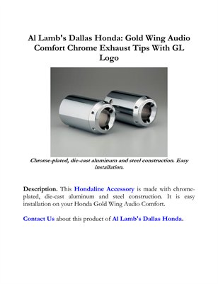 Al Lamb's Dallas Honda: Gold Wing Audio Comfort Chrome Exhaust Tips With GL Logo