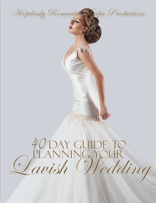 40 Day Guide To Planning Your Lavish Wedding